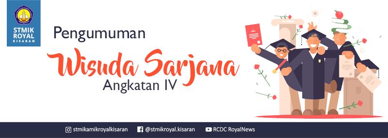 Banner WEB STMIK Royal - Info Wisuda Sarjana IV 2018