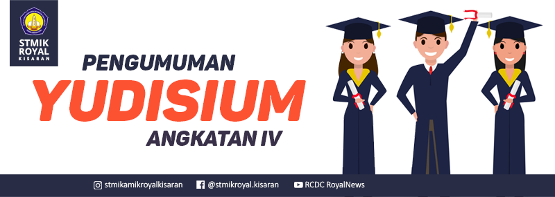 Banner WEB STMIK Royal - Pengumuman Yudisium Angkatan IV