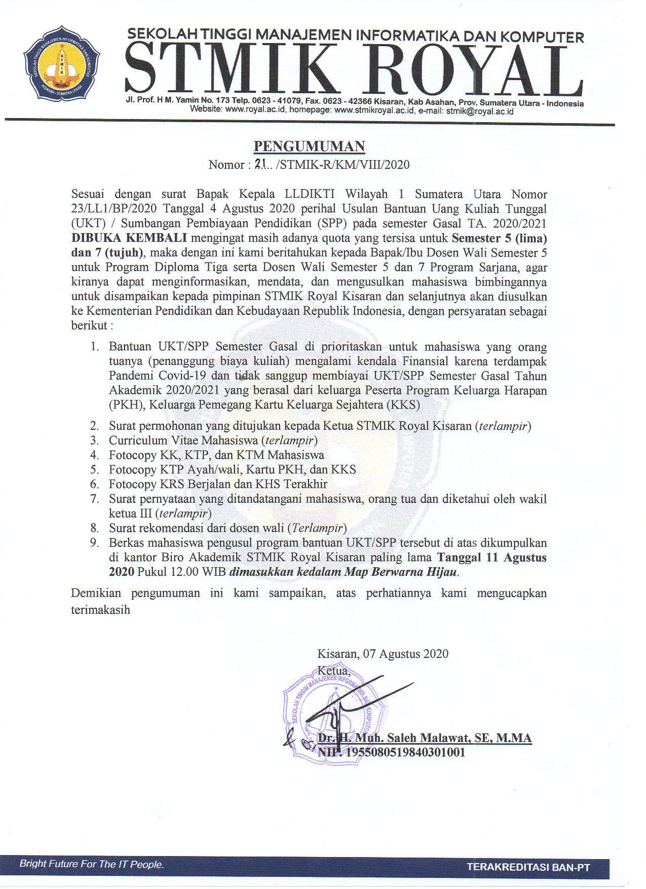 PENGUMUMAN PENAMBAHAN KUOTA BANTUAN UANG KULIAH TUNGGAL (UKT) / SUMBANGAN PEMBIAYAAN PENDIDIKAN (SPP) SEMESTER GASAL TA. 2020/2021 STMIK ROYAL